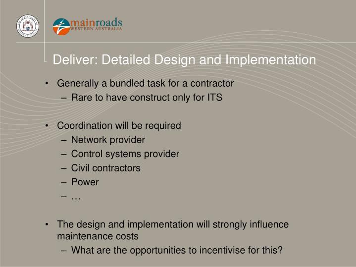 Deliver: Detailed Design and Implementation
