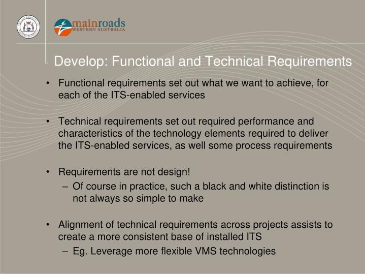 Develop: Functional and Technical Requirements