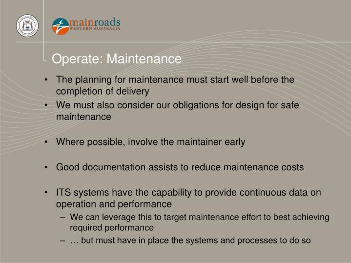 Operate: Maintenance