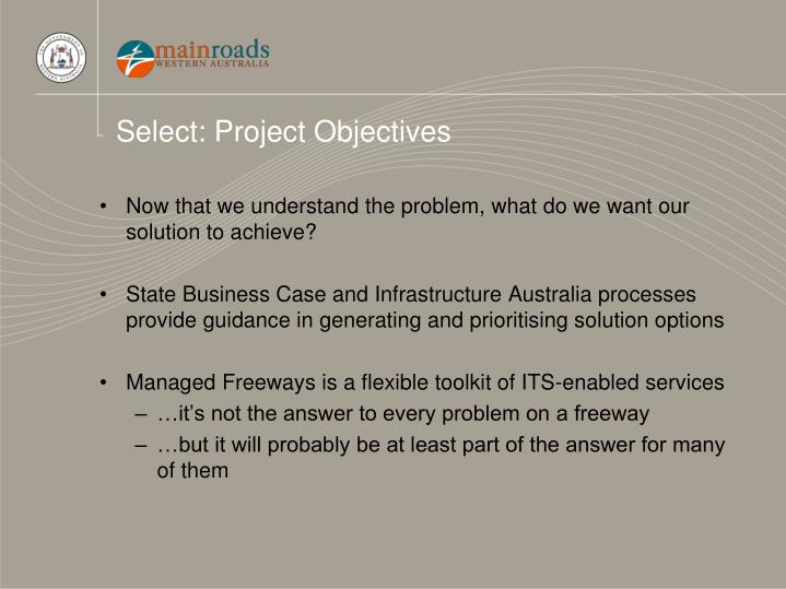 Select: Project Objectives