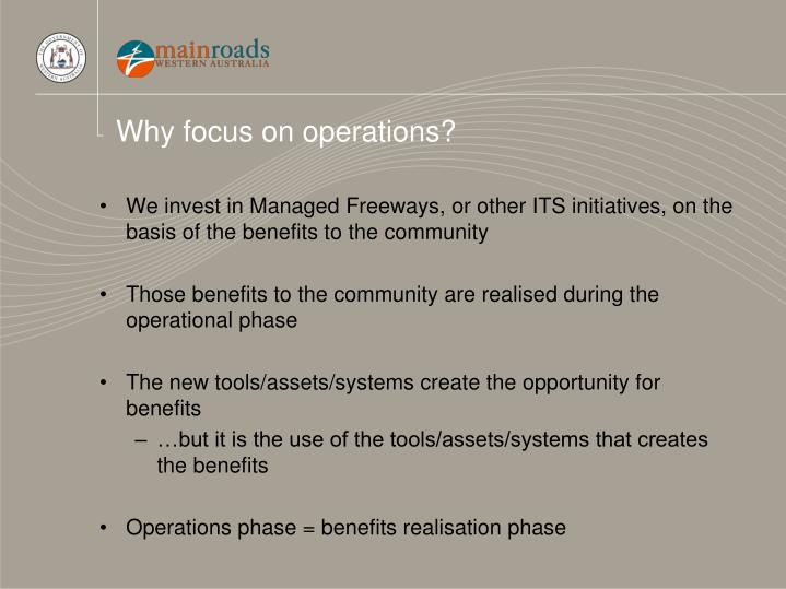 Why focus on operations