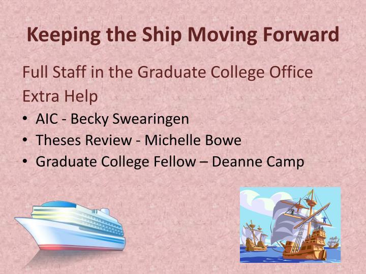 Keeping the Ship Moving Forward
