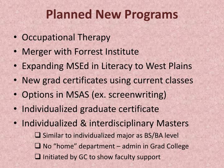 Planned New Programs