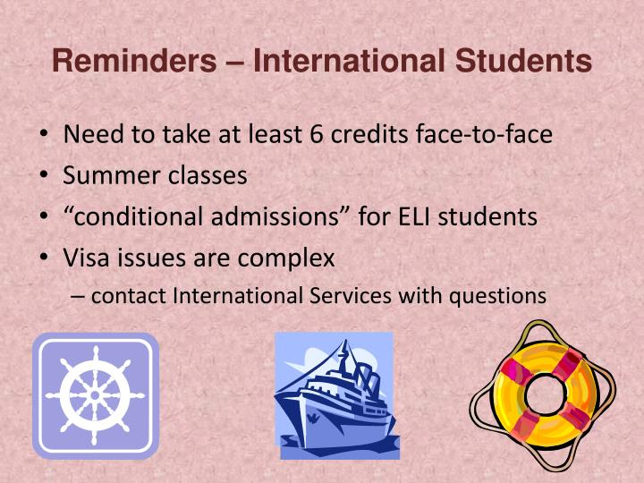 Reminders – International Students