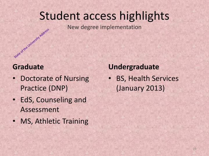 Student access highlights