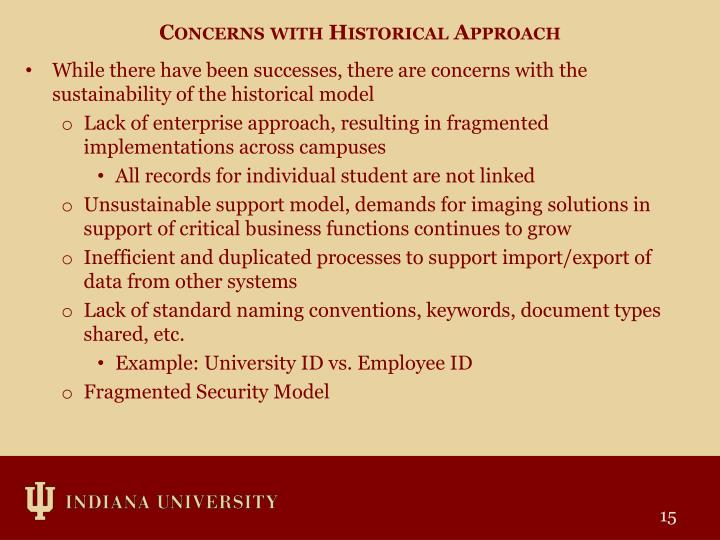 Concerns with Historical Approach