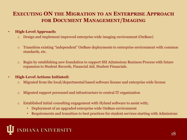 Executing ON the Migration to an Enterprise Approach for Document Management/Imaging