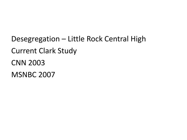 Desegregation – Little Rock Central High