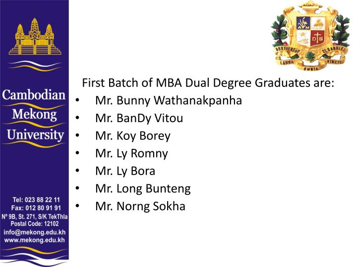 First Batch of MBA Dual Degree Graduates are: