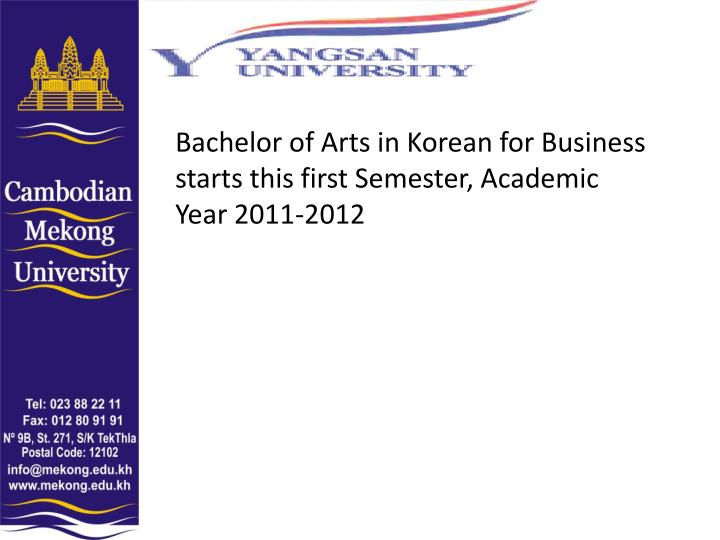 Bachelor of Arts in Korean for Business starts this first Semester, Academic Year 2011-2012
