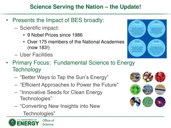 Science Serving the Nation – the Update!