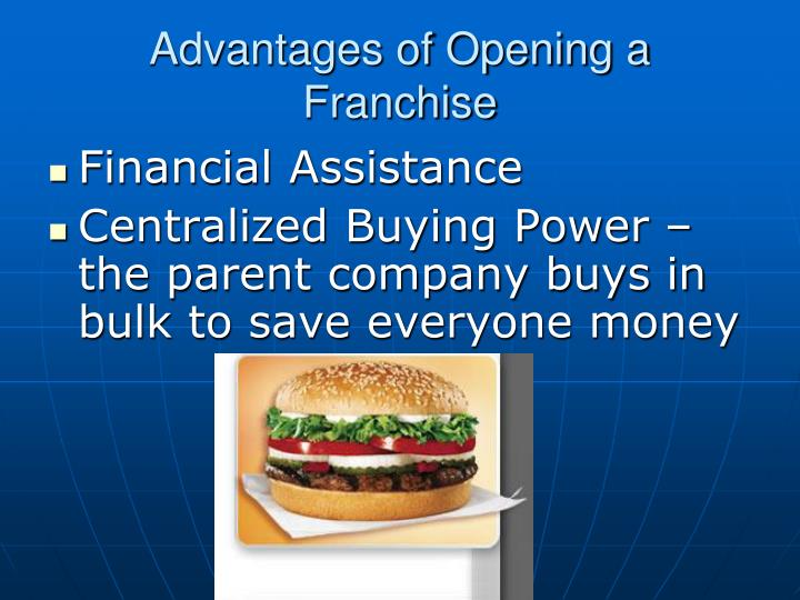 Advantages of Opening a Franchise