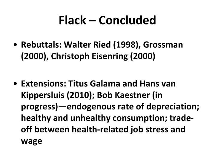 Flack – Concluded