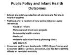 public policy and infant health outcomes