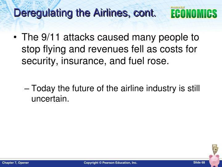 Deregulating the Airlines, cont.
