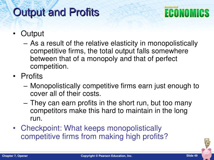 Output and Profits