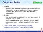 output and profits