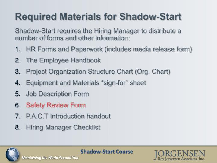 Required Materials for Shadow-Start