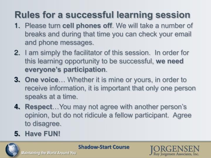 Rules for a successful learning session