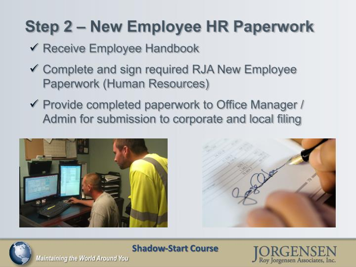 Step 2 – New Employee HR Paperwork