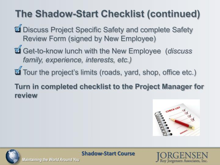 The Shadow-Start Checklist (continued)