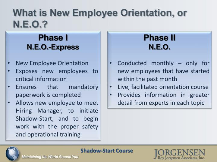 What is New Employee Orientation, or N.E.O.?