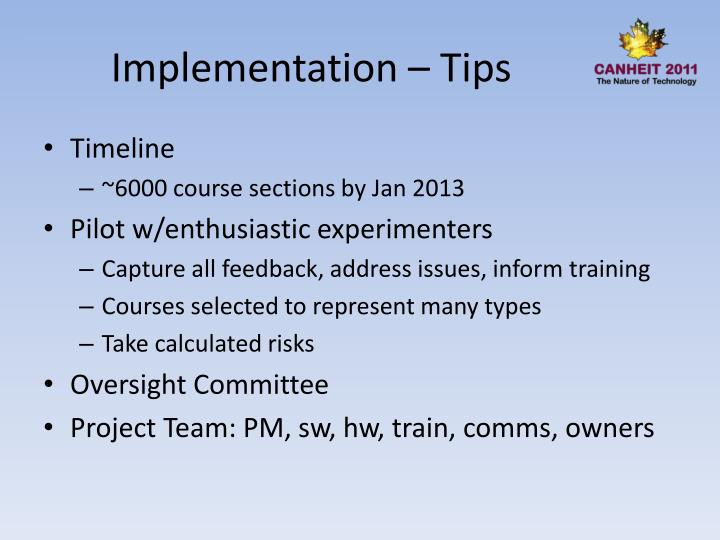 Implementation – Tips