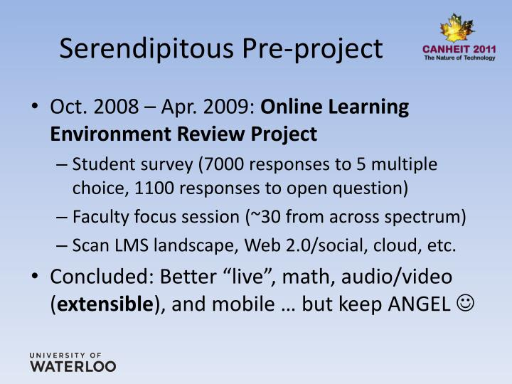 Serendipitous Pre-project