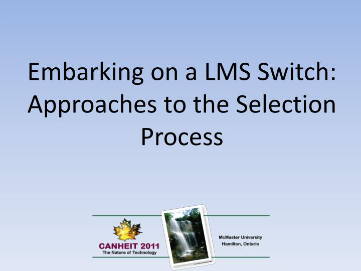 Embarking on a LMS
