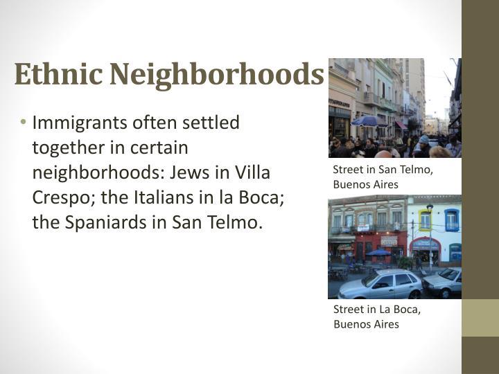 Ethnic Neighborhoods