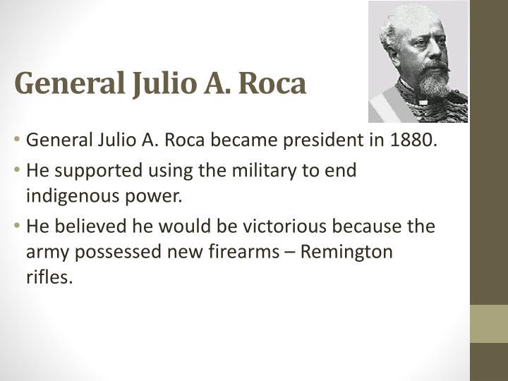 General Julio A. Roca