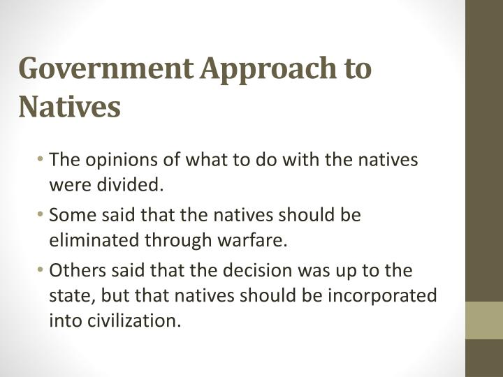 Government Approach to Natives