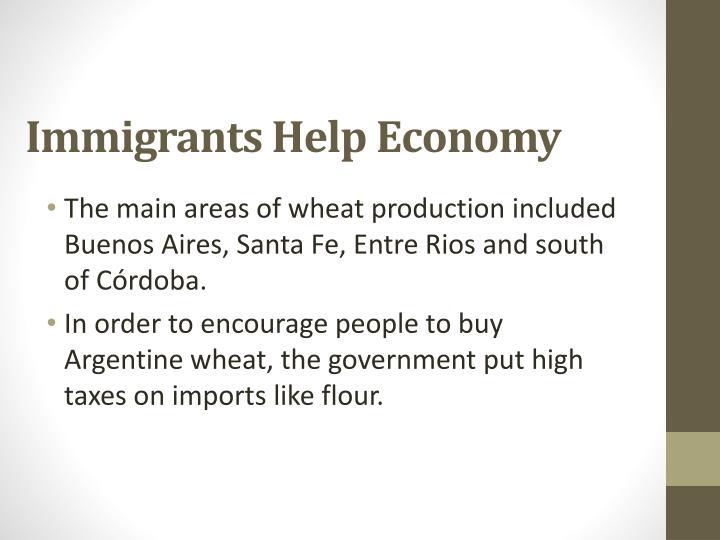 Immigrants Help Economy
