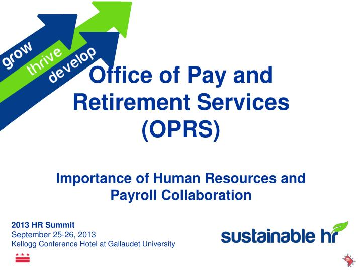 Office of pay and retirement services oprs importance of human resources and payroll collaboration
