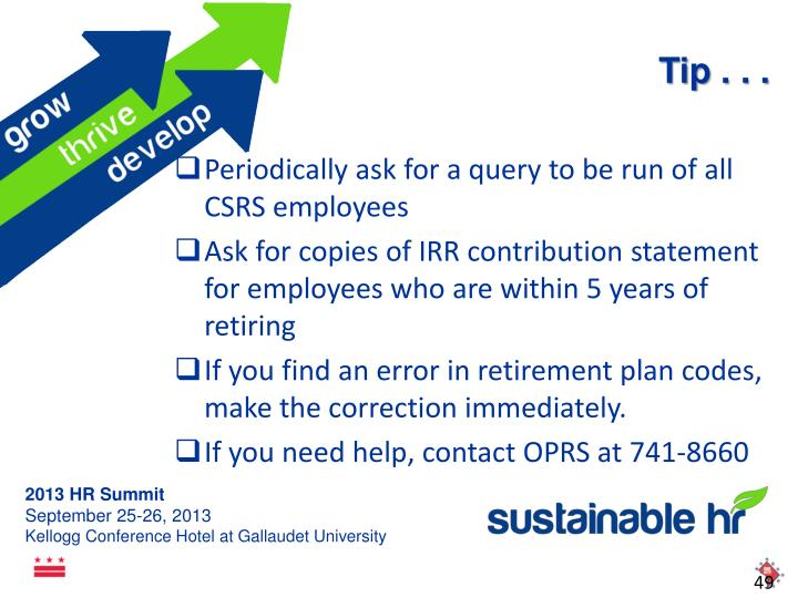 Periodically ask for a query to be run of all CSRS employees