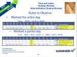time and labor holiday worked administrative closing worked