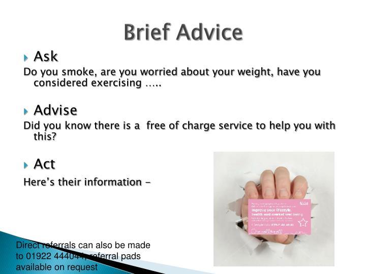 Brief Advice