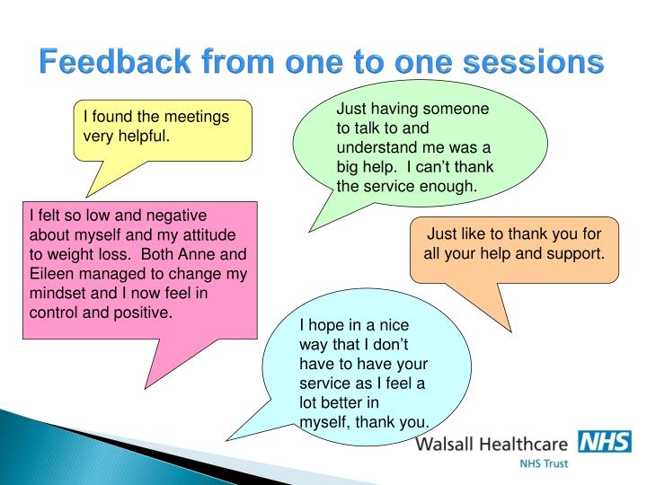 Feedback from one to one sessions