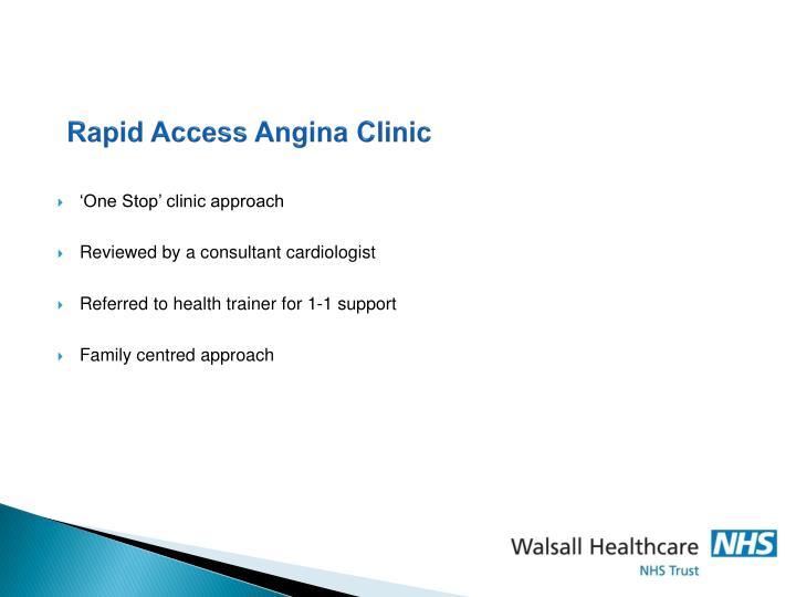 Rapid Access Angina Clinic
