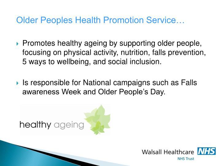 Older Peoples Health Promotion Service…
