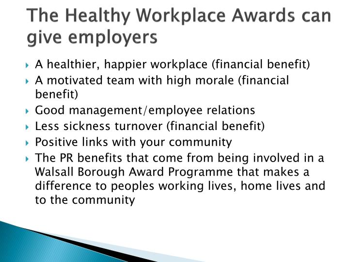 The Healthy Workplace Awards can give employers