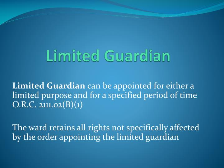 Limited Guardian