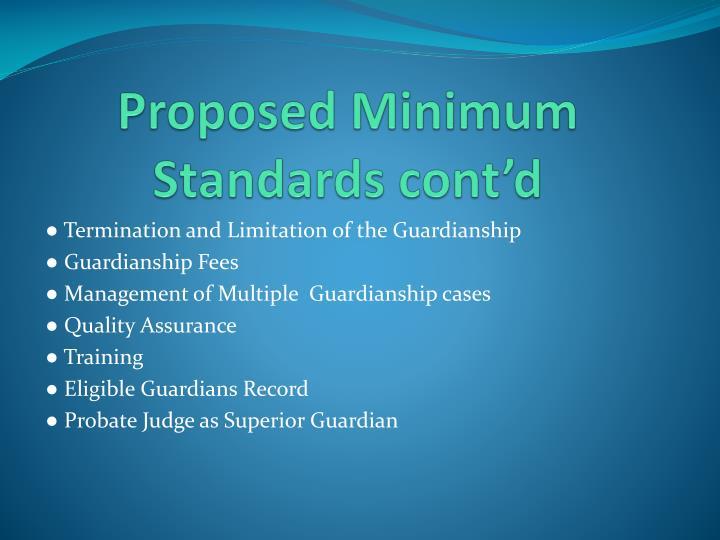 Proposed Minimum Standards cont'd