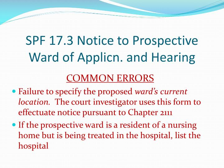 SPF 17.3 Notice to Prospective Ward of