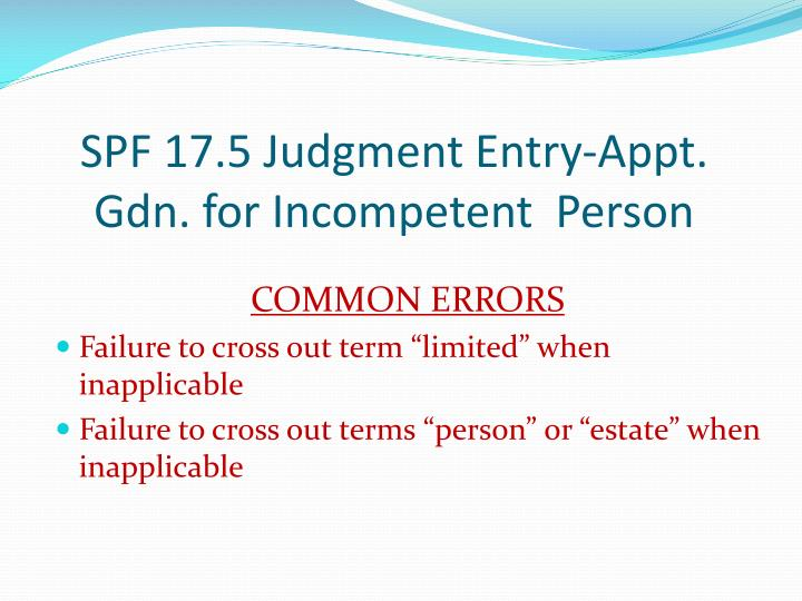 SPF 17.5 Judgment Entry-Appt.