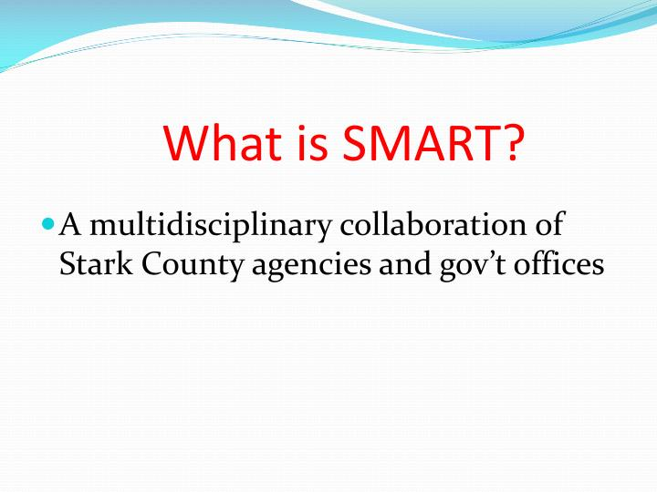What is SMART?