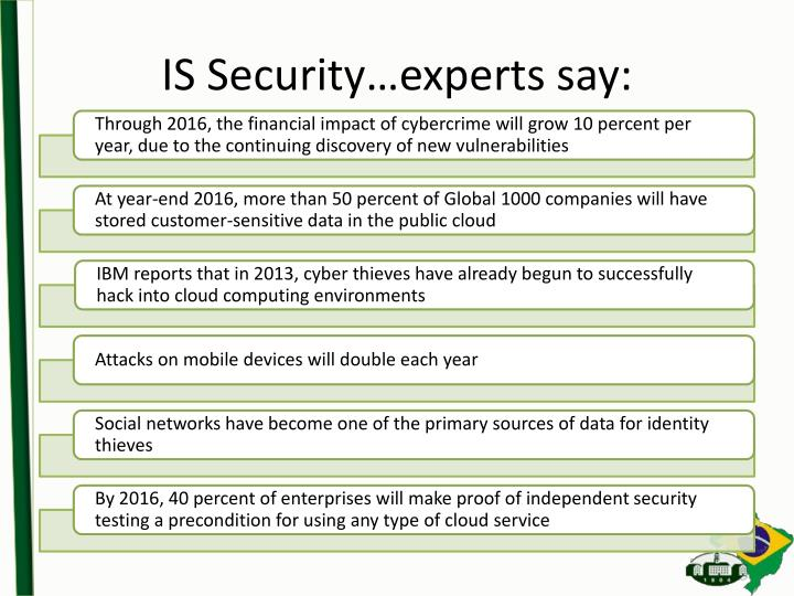 IS Security…experts say: