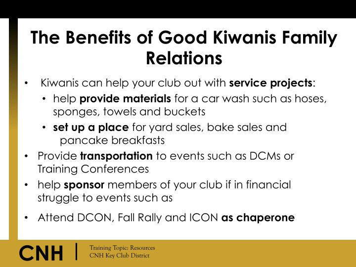 The benefits of good kiwanis family relations