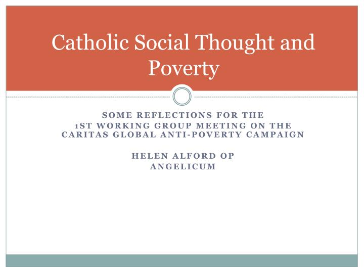 Catholic social thought and poverty