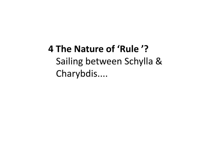 4 The Nature of 'Rule '?